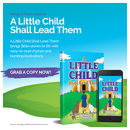 "Milagros Flores Santana book social media design entitled ""A Little Child Shall Lead Them"" with an electronic copy"